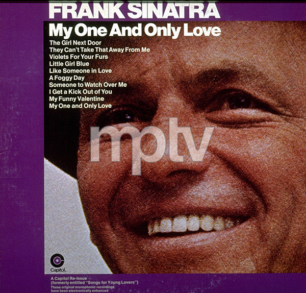 """""""Frank Sinatra My One And Only Love""""Reissue of """"Songs For Young Lovers.""""Capitol Records / © 1978 Sid Avery - Image 0337_1545"""