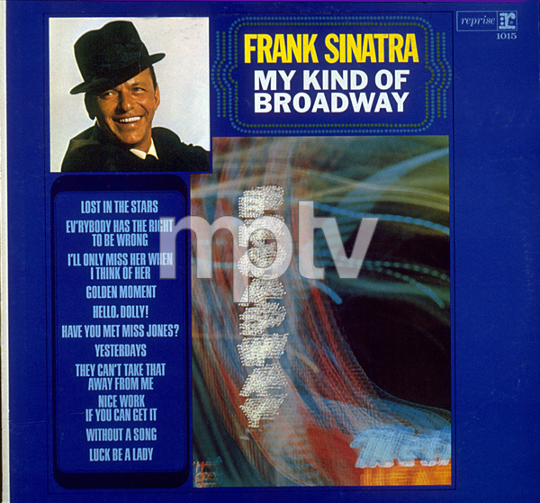"""""""Frank Sinatra My Kind Of Broadway""""Reprise 1963 © 1978 Ted Allan - Image 0337_1566"""